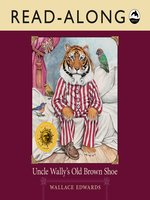 Uncle Wally's Old Brown Shoe Read Along