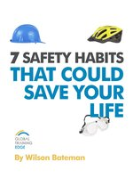 7 Safety Habits That Could Save Your Life
