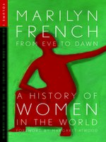 From Eve to Dawn, A History of Women in the World, Volume 1
