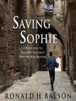 Saving Sophie--A Novel
