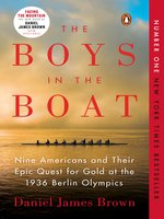 Click here to view eBook details for The Boys in the Boat by Daniel James Brown
