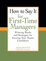 How to Say It for First-Time Managers