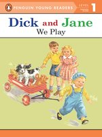 Dick and Jane--We Play