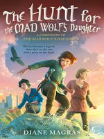 The Hunt for the Mad Wolf's Daughter