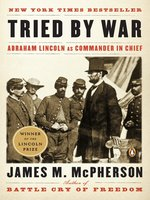 Click here to view eBook details for Tried by War by James M. McPherson