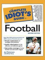 The Complete Idiot's Guide to Football