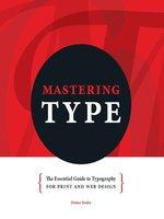 Mastering Type / Denise Bosler