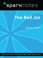 The Bell Jar: SparkNotes Literature Guide