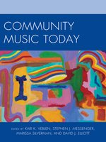 Click here to view eBook details for Community Music Today by Kari K. Veblen