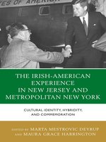 The Irish-American Experience in New Jersey and Metropolitan New York