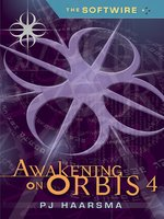 Awakening on Orbis