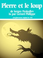 Click here to view Audiobook details for Pierre et le Loup by Gérard Philipe