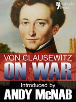 Click here to view eBook details for On War by Carl von Clausewitz