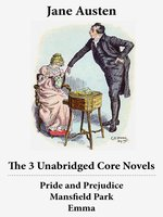Pride and Prejudice, Emma and Mansfield Park