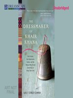 Click here to view Audiobook details for The Dressmaker of Khair Khana by Gayle Tzemach Lemmon