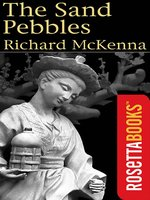 Click here to view eBook details for The Sand Pebbles by Richard McKenna