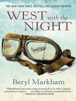 Click here to view eBook details for West with the Night by Beryl Markham