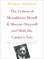 Letters of Menakhem-Mendl and Sheyne-Sheyndl and Motl, the Cantor's Son