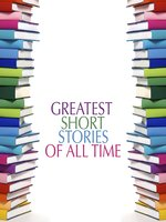 Greatest Short Stories of All Time