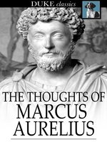 The Thoughts of Marcus Aurelius