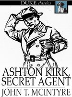 Ashton Kirk, Secret Agent