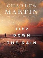 Cover of Send Down the Rain