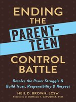 Ending the Parent-Teen Control Battle