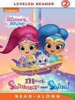 Meet Shimmer and Shine