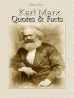 Karl Marx--Quotes & Facts