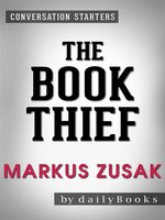 The Book Thief--A Novel by Markus Zusak