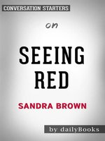 Seeing Red--by Sandra Brown​​​​​​​