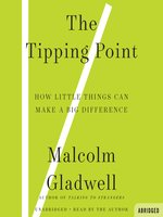 Click here to view Audiobook details for The Tipping Point by Malcolm Gladwell