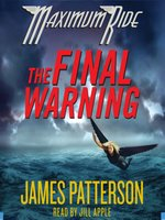 The Final Warning--A Maximum Ride Novel
