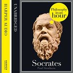 Socrates : Philosphy in an Hour