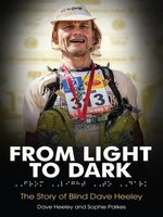 From Light to Dark: The Story of Blind Dave Heeley