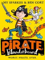 Pirate Blunderbeard: Worst. Pirate. Ever.