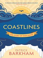 Coastlines: The Story of Our Shore