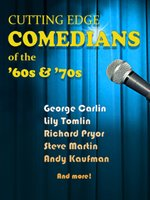 Cutting Edge Comedians of the 60s and 70s