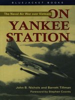 Click here to view eBook details for On Yankee Station by John B. Nichols