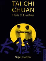Tai Chi Chuan Form to Fuction