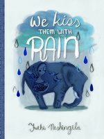 We Kiss Them With Rain