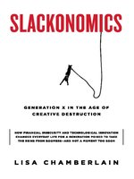 Slackonomics