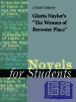 "A Study Guide for Gloria Naylor's ""The Women of Brewster Place"""