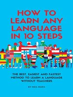 How to Learn Any language in 10 Steps