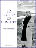 Thomas Merton on the 12 Degrees of Humility