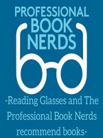 Reading Glasses and the Professional Book Nerds Recommend