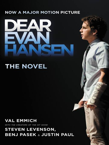 Cover image for Dear Evan Hansen--The Novel