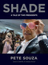 Shade [EBOOK] a tale of two presidents