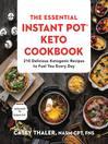 The Essential Instant Pot Keto Cookbook