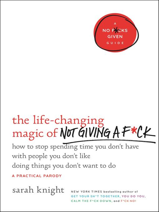 Cover image for The Life-Changing Magic of Not Giving a F*ck